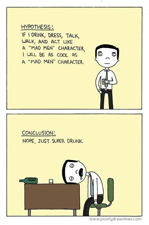 O segredo dos Mad Men deve ser que o adultério balança os efeitos do álcool.